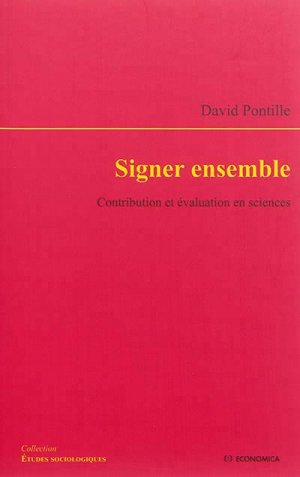Signer ensemble - Contribution et évaluation en sciences - economica anthropos - 9782717868746