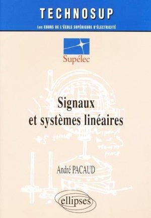 Signaux et systèmes linéaires - ellipses - 9782729807047 -