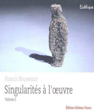 Singularités à l'oeuvre - Delatour France - 9782752100245 -