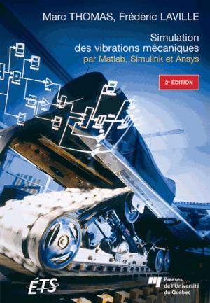 Simulation des vibrations mécaniques - presses de l'universite du quebec - 9782760547841 -