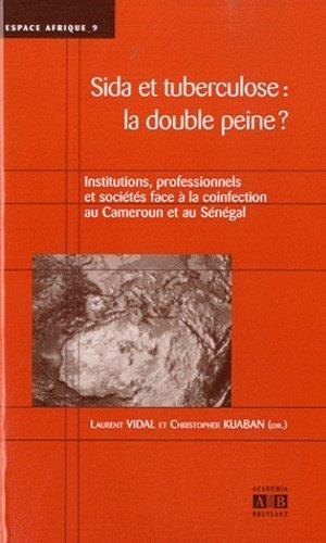 Sida et tuberculose : la double peine ? - academia bruylant - 9782806100146 - rechargment cartouche, rechargement balistique