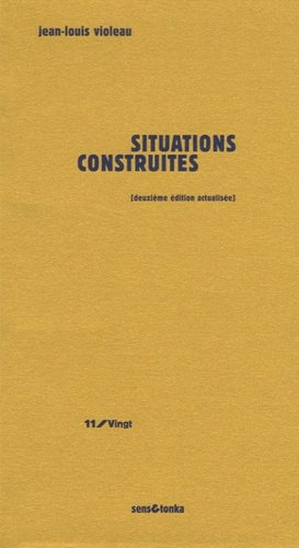 Situations construites. 2e édition - Sens and Tonka - 9782845341449 -