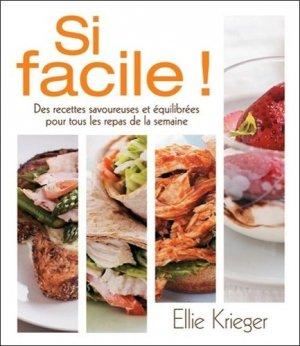 Si facile ! Des recettes savoureuses et équilibrées pour tous les repas de la semaine - ada - 9782896675678 -