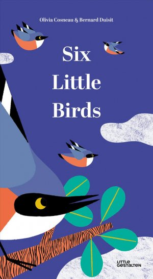 Six little birds - gestalten - 9783899558289