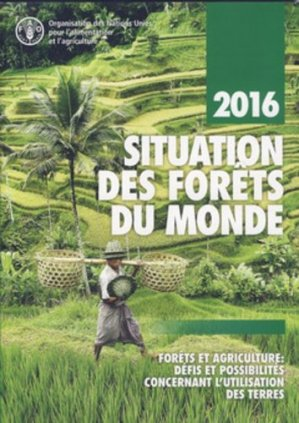 Situation des forêts du monde - Food and Agriculture Organization of the United Nations - 9789252092087 -