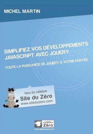 Simplifiez vos développements JavaScript avec jQuery - simple it - 9791090085251 -