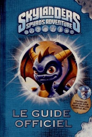 Skylanders Spyro's Adventure - Hachette Jeunesse - 9782012275379 -
