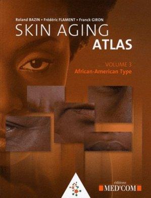 Skin Aging Atlas - med'com - 9782354030810 -
