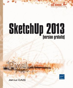 SketchUp 2013 - eni - 9782746085183 -