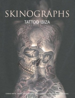 Skinographs. Tattoo Ibiza - Loft Publications - 9788499360300 -