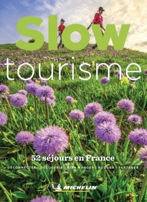 Slow tourisme - michelin - 9782067251397 -