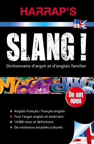 SLANG DICTIONNAIRE ARGOT ANGLAIS FAMILIER  - HARRAP'S - 9782818701973 -