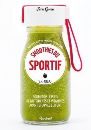 Smoothies du sportif - marabout - 9782501122917
