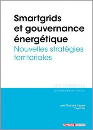 Smartgrids et gouvernance énergétique - territorial - 9782818615522 -