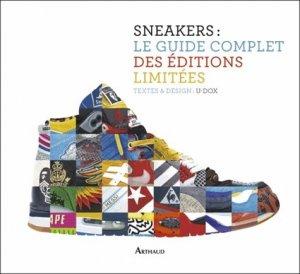 Sneakers : le guide complet des éditions limitées - Flammarion - 9782081348417 -