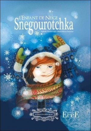 Snegourotchka - EccE - 9782351953662 -