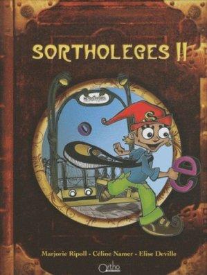 Sortholeges II - ortho  - 3760194581316