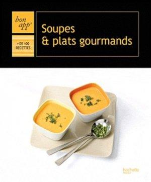 Soupes et plats gourmands - Hachette - 9782012302709 -