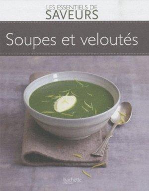 Soupes et veloutés - Hachette - 9782012302716 -