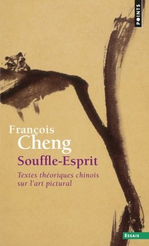 Souffle-Esprit. Textes théoriques chinois sur l'art pictural - Seuil - 9782020868648 -