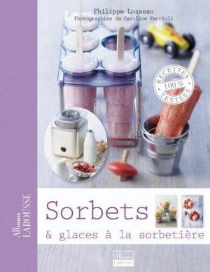 Sorbets & glaces à la sorbetière - Larousse - 9782035851703 -