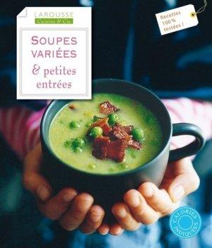 Soupes variées et petites entrées - Larousse - 9782035865335 -