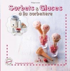 Sorbets et glaces à la sorbetière - Larousse - 9782035891686 -
