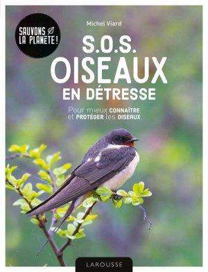 SOS oiseaux en détresse - larousse - 9782035984128 -