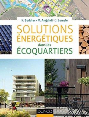 Solutions énergétiques dans les écoquartiers - dunod - 9782100711345 -