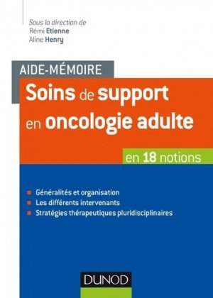 Soins de support en oncologie adulte - dunod - 9782100776467 -