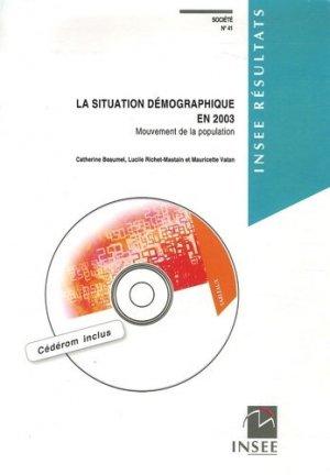 Société 41, Septembre 2005 : La situation démographique en 2003. Mouvement de la population, avec 1 CD-ROM - la documentation francaise - 9782110683625 -