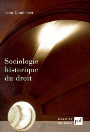 Sociologie historique du droit - puf - presses universitaires de france - 9782130511410 -