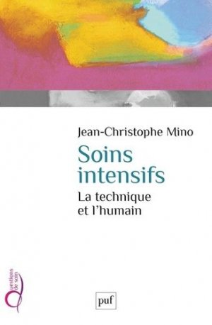 Soins intensifs - puf - presses universitaires de france - 9782130595380 -