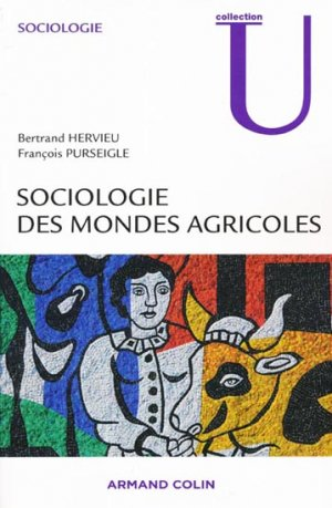 Sociologie des mondes agricoles - armand colin - 9782200354404 -