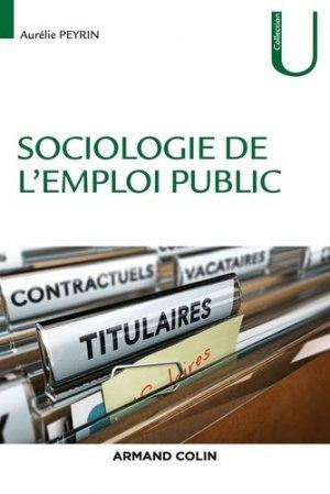 Sociologie de l'emploi public - Armand Colin - 9782200621131 -