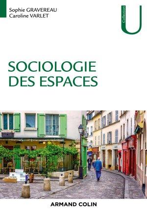 Sociologie des espaces - armand colin - 9782200624729 -