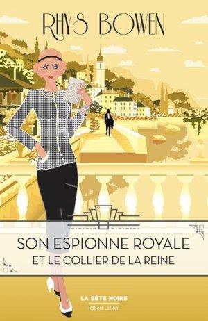 Son espionne royale et le collier de la reine - tome 5. 5 - Robert Laffont - 9782221242636 -