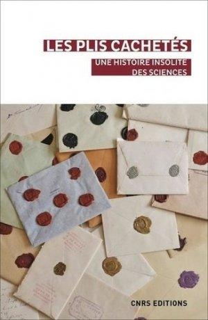 Sous le sceau du secret. Une histoire insolite des sciences - CNRS - 9782271133373 -