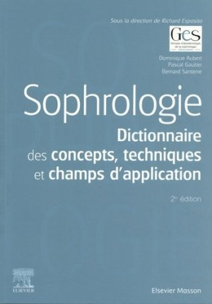 Sophrologie - elsevier / masson - 9782294765131 -