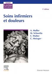 Soins infirmiers et douleurs - elsevier / masson - 9782294769191 -