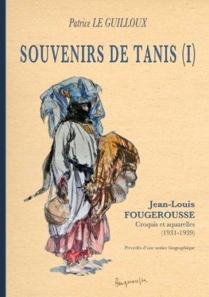 Souvenirs de Tanis (1). Jean-Louis Fougerousse. Croquis et aquarelles (1931-1939) - Books on Demand Editions - 9782322122158 -