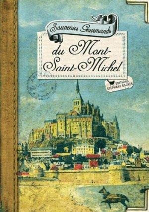 Souvenirs gourmands du Mont-Saint-Michel - les cuisinières sobbollire - 9782357521391 -