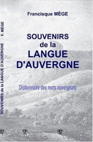 Souvenirs de la langue d'Auvergne - Editions des Traboules - 9782359160604 -