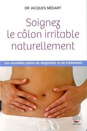 Soignez le colon irritable naturellement - thierry souccar - 9782365491501 -