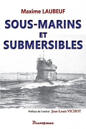 Sous-marins et Submersibles - decoopman - 9782369650577