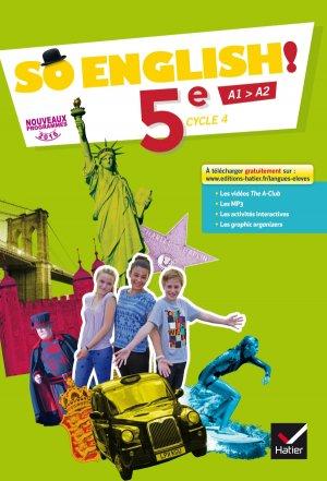 So English! 5e (2017) : Livre de l'Élève - hatier - 9782401021655 -