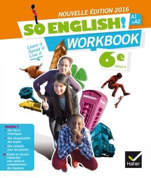 So English! 6e (2016) : Workbook - hatier - 9782401021679 -