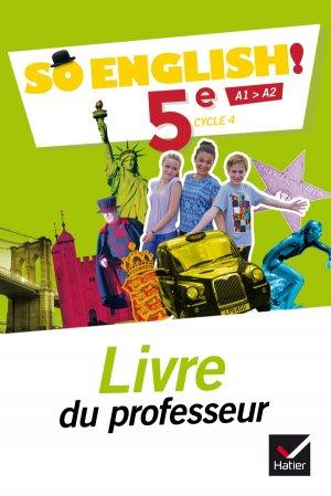 So English! 5e (2017) : Livre du Professeur - hatier - 9782401025622 -