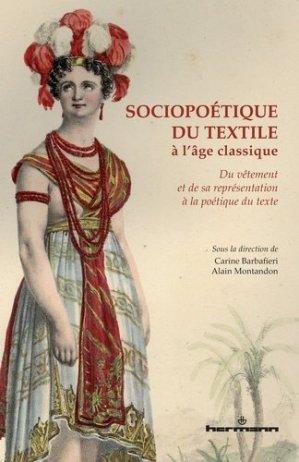 Sociopoétique du textile à l'âge classique - hermann - 9782705691448 -