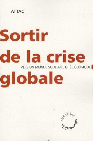 Sortir de la crise globale - la decouverte - 9782707157959 -